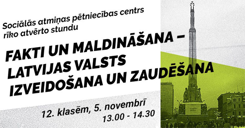 """Atvērtā stunda """"Fakti un maldināšana - Latvijas Valsts izveidošana un zaudēšana"""""""