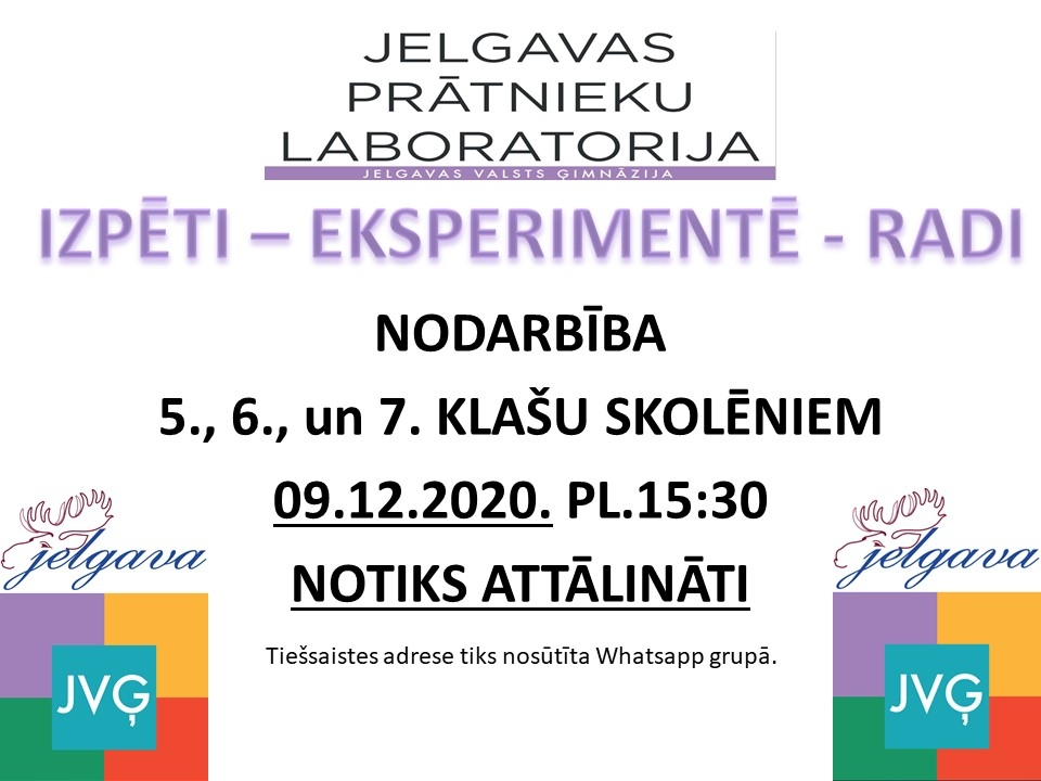 Jelgavas Prātnieku laboratorijas 09.12.2020. nodarbība