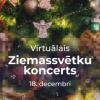 Virtuālais Ziemassvētku koncerts