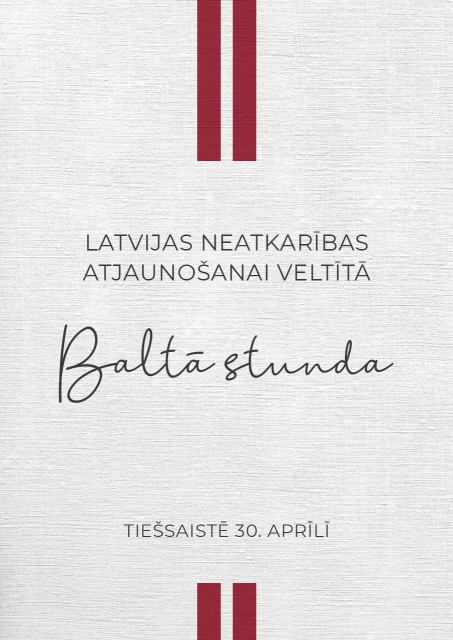 """Latvijas neatkarības atjaunošanai veltītā """"Baltā stunda"""""""